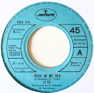 "10cc ‎- Reds In My Bed (7"") (VG/NM)"